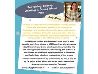 Babysitting, Tutoring, Oxbridge & Drama School Prep