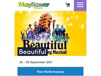 2 tickets Beautiful Carole King musical at 7.30 on Thursday 28th September at the Mayflower Theatre