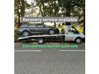 Cars and vans wanted recovery service available