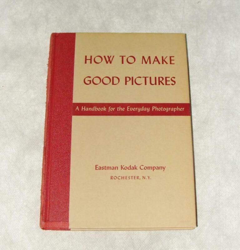 Vintage How to Make Good Pictures Handbook for the Everyday Photographer 1943
