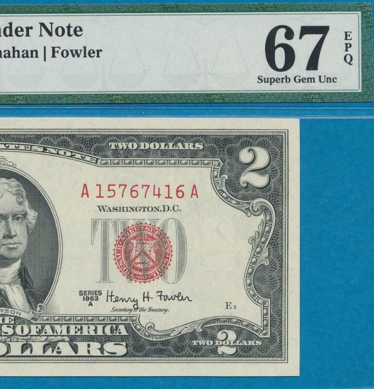 $2.00 1963-A  LEGAL TENDER  USN RED SEAL PMG CERTIFIED SUPERB GEM NEW 67EPQ