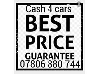 07806 880 744 WANTED CARS VANS FOR CASH SCRAP MY JEEP MOTORBIKE WE BUY SELL YOUR 4