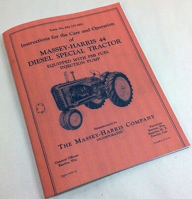 Massey Harris 44 Diesel Special Tractor Care Operators Owners Manual 44d