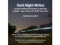 Dark Night Writes - Creative Writing Workshops - 23rd Nov and 30th Nov