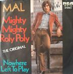 "7"" Mal "" Mighty Mighty Roly Poly """