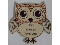 "Wooden Owl Plaque - ""Owl Always Love You"""