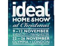 X 2 tickets - Christmas Ideal Home Show - Friday 24th November 2017