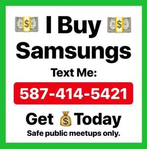 Get cash today. Sell your Samsung to me.