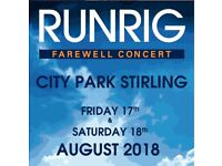 SEATED Tickets for Runrig (LESS THAN FACE VALUE) Concert at Stirling Park on Friday 17th of August.