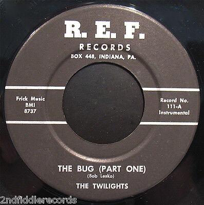 THE TWILIGHTS-Mega Rare Garage/Surf Instrumental 45-The Bug-R.E.F. Label #111 (Twilight Bug)