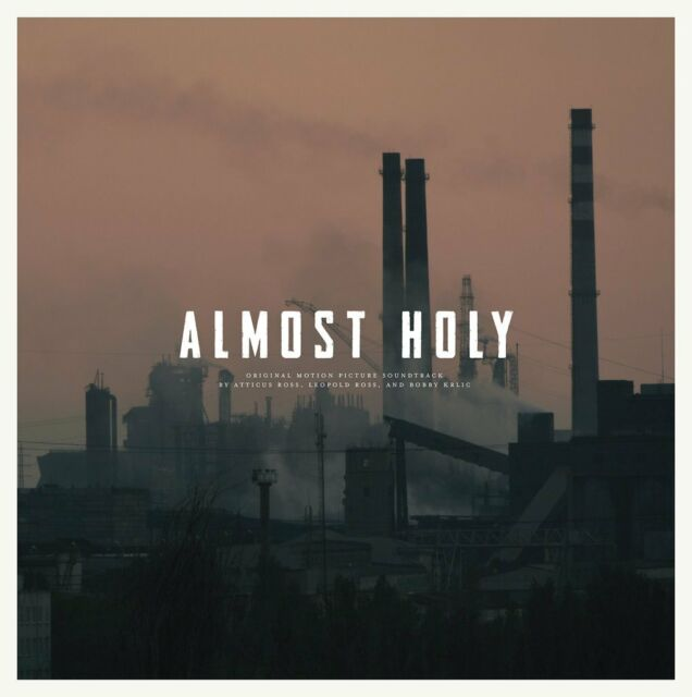 Atticus Ross / Leopold Ross / Bobby Krlic - Almost Holy Soundtrack VINYL LP