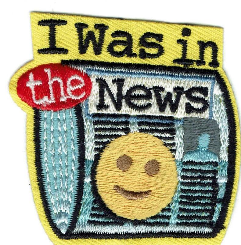 Girl Boy Cub I WAS IN THE NEWS NEWSPAPER Fun Patches Crests Badges SCOUTS GUIDES