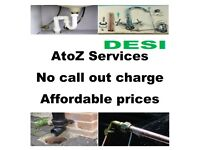 AtoZ   AFFORDABLE   DRAINS   LEAKS   PLUMBING   TAP CHANGES   NO CALL OUT CHARGE