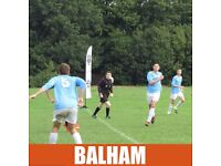 2 PLAYERS NEEDED: CASUAL 11 ASIDE FOOTBALL IN BALHAM ON SUNDAY. SUNDAY 11 ASIDE FOOTBALL IN BALHAM