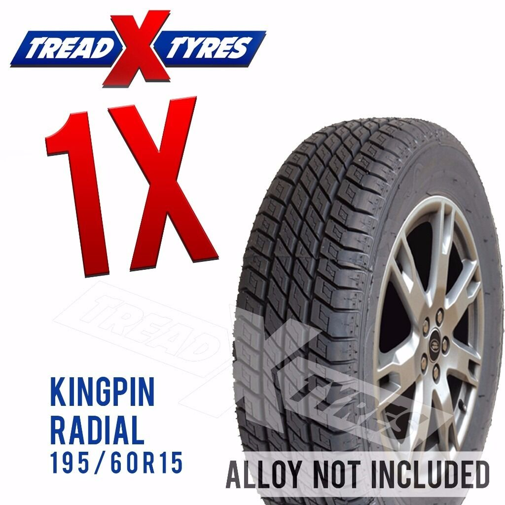 1 x New 195/60R15 Kingpin Radial Tyre - 195 60 15 - Fitting Available