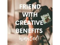 Friend With Creative Benefits Wanted