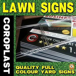 LAWN SIGNS - COROPLAST SIGNS - CHEAP PRICING - TOP QUALITY FULL COLOUR YARD SIGNS WITH H-STAKES AVAILABLE