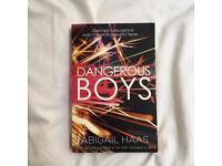 Abigail Haas - Dangerous Boys