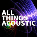 All Things Acoustic