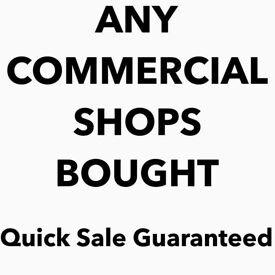 """**WANTED** looking to buy a commercial shop unit at a good price """"ANY CONCIDERED"""""""