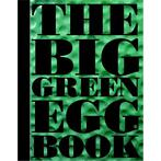 Barbecue The Big Green Egg Book