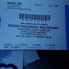 4 good mourning mrs brown tickets (sheffield)