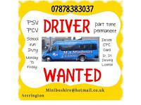 PSV / PCV DRIVER WANTED PART TIME PERMANENT SCHOOL RUN MINIBUS DRIVER manual D D1 drivers license...