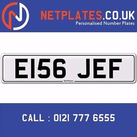 E156 JEF Registration Number Private Plate Cherished Number Car Registration Personalised Jeffrey