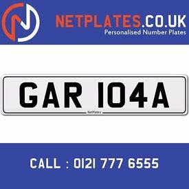 GAR 104A Registration Number Private Plate Cherished Number Car Registration Personalised Plate