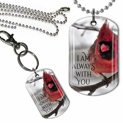 Cardinal I am Always With You Loved One Memorial Dog Tag Necklace or Key Chain](Always With You)
