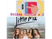 2 x Little Mix Golden Circle Tickets