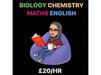 Biology Chemistry English Maths Experienced Tutor