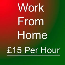 Work From Home - Earn Up to £15 Per Hour ** Part time, Student, Immediate start Cash in Hand **