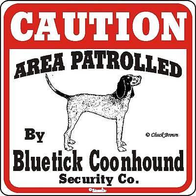 Bluetick Coonhound Caution Dog Sign  Bluetick Coonhound Dogs