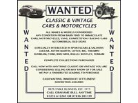 WANTED - CLASSIC & VINTAGE CARS & MOTORCYCLES