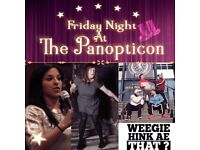 Friday Night at the Panopticon - with the Comedians