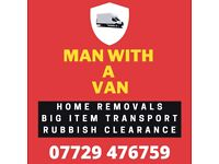 BRIGHTON Man With Van *****£15ph*****HOME REMOVALS, RUBBISH CLEARANCE