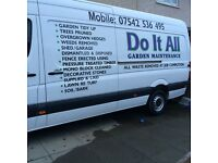 DO IT ALL..garden maintenance, all areas covered, all garden waste rem by us