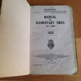 MANUAL OF ELEMENTARY DRILL ( ALL ARMS ) 1935. AUTHOR THE WAR OFFICE, PUBLISHED BY HMSO