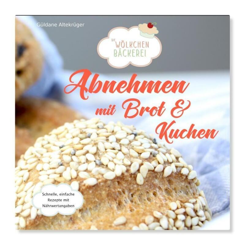 Abnehmen mit Brot und Kuchen. Tl.1 Altekrüger, Güldane Hardcover Abnehmen mit