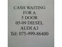 Wanted 05-09 five door diesel AUDI A3