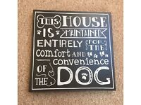 Dog quote sign