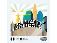 Hospitality in the Dock 2018 - Friday 30th March 2018 - 12:00pm until 10:30pm