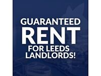 GUARANTEED RENT FOR LEEDS LADNLORDS 3-5 YEARS