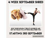 4 week September Shred, 3 fitness classes a week, female led
