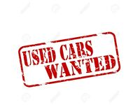 £££££S FOR ANY CARS EVEN BROKEN CARS WELCOME