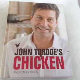John Torode's Chicken Cookery Book - Signed copy