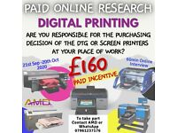 PAID ONLINE RESEARCH - DIGITAL PRINTERS (£160 Incentive)