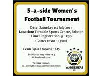 Women's/ladies 5-a-side football tournament 1st July in Brixton