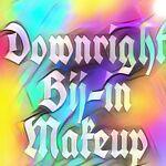 Downright Bij-in Makeup
